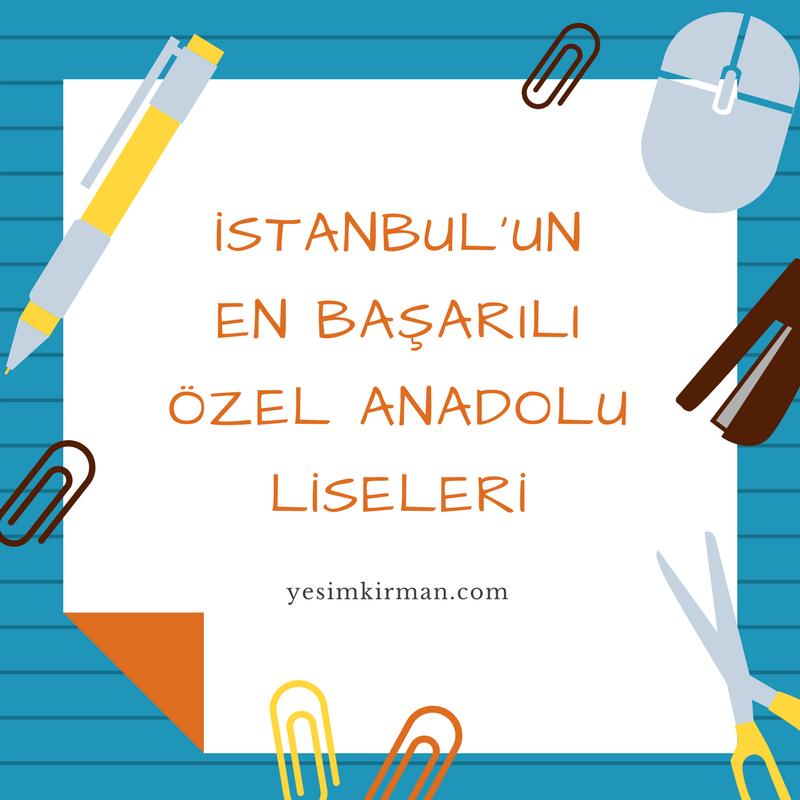 Istanbul Un En Basarili Ozel Liseleri